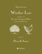 Weather Lore: Flora & Fauna