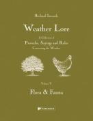 Weather Lore: Flora & Fauna