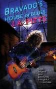 Bravado's House of Blues