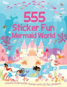 555 Sticker Fun Mermaid World