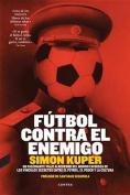 Futbol Contra El Enemigo [Spanish]