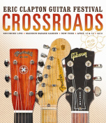 Eric Clapton's Crossroads Guitar Festival 2013 [Blu-ray]