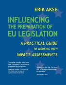 Influencing the Preparation of EU Legislation