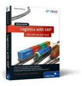 Discover Logistics with SAP ERP and SAP SCM