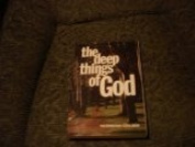 Deep Things of God [Paperback]