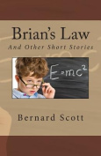Brian's Law: And Other Stories
