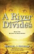 A River Divides
