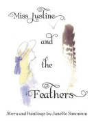 Miss Justine and the Feathers
