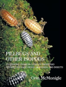 Pillbugs and Other Isopods