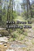 Back Home in Landing Run