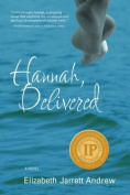 Hannah, Delivered