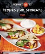 The World's 60 Best Recipes for Students... Period.