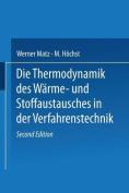 Die Thermodynamik Des Warme- Und Stoffaustausches in Der Verfahrenstechnik [GER]