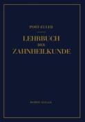 Lehrbuch Der Zahnheilkunde [GER]