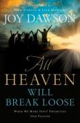 All Heaven Will Break Loose