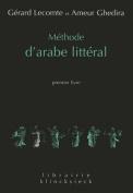 Methode D'Arabe Litteral [FRE]