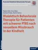 Dialektisch Behaviorale Therapie Fur Patienten Mit Schwerer Ptbs Nach Sexuellem Missbrauch in Der Kindheit  [GER]
