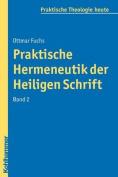 Praktische Hermeneutik Der Heiligen Schrift II  [GER]