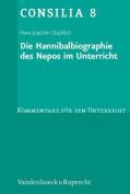 Die Hannibalbiographie Des Nepos Im Unterricht  [GER]
