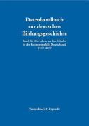 Die Lehrer an Den Schulen in Der Bundesrepublik Deutschland 1949-2009 [GER]
