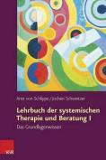 Lehrbuch Der Systemischen Therapie Und Beratung I [GER]