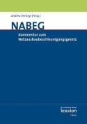 Kommentar Zum Netzausbaubeschleunigungsgesetz Ubertragungsnetz (Nabeg) [GER]