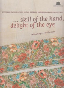 Skill of the Hand, Delight of the Eye