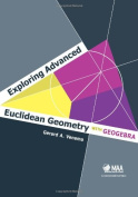 Exploring Advanced Euclidean Geometry with GeoGebra