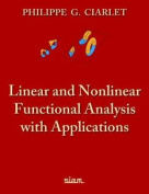 Linear and Nonlinear Functional Analysis with Applications