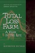 Total Loss Farm