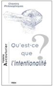 Qu'est-Ce Que L'Intentionalite?  [FRE]