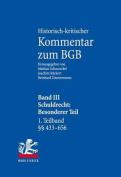 Historisch-Kritischer Kommentar Zum Bgb: Band III