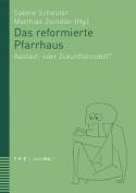Das Reformierte Pfarrhaus