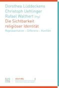 Die Sichtbarkeit Religioser Identitat [GER]