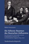 Die Hoheren Beamten Des Deutschen Zollvereins [GER]