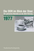 Die Ddr Im Blick Der Stasi 1977 [GER]