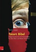 Tatort Bibel [GER]
