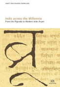 Indic Across the Millennia. from the Rigveda to Modern Indo-Aryan