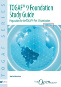 Togaf(r) 9 Foundation Study Guide - 3rd Edition