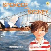 Spencer Visits Sydney