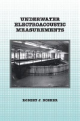 Underwater Electroacoustic Measurements