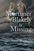 Mortimer Blakely is Missing