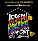 Andrew Lloyd Webber's New Production Of Joseph And The Amazing Technicolor Dreamcoat [2007 re-issue]