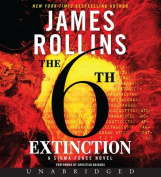 The 6th Extinction (SIGMA Force Novels  [Audio]