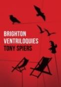 Brighton Ventriloquies