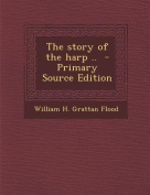 Story of the Harp ..