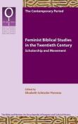 Feminist Biblical Studies in the Twentieth Century