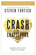 Crash the Chatterbox, Participant's Guide