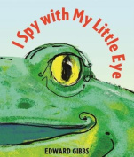 I Spy with My Little Eye [Board Book]