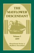 The Mayflower Descendant, Volume 1, 1899